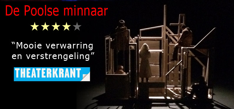 "recensie Theaterkrant ""de Poolse minnaar"""